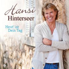 Hinterseer Hansi - Heut' Ist Dein Tag (CD)