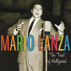 Lanza, Mario - The Toast Of Hollywood (CD)