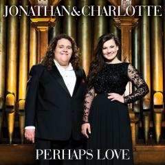 Jonathan & Charlotte - Perhaps Love (CD)