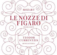 Currentzis Teodor - Le Nozze Di Figaro (Highlights) (CD)