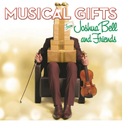 Bell, Joshua - Musical Gifts From Joshua Bell And Friends (CD)