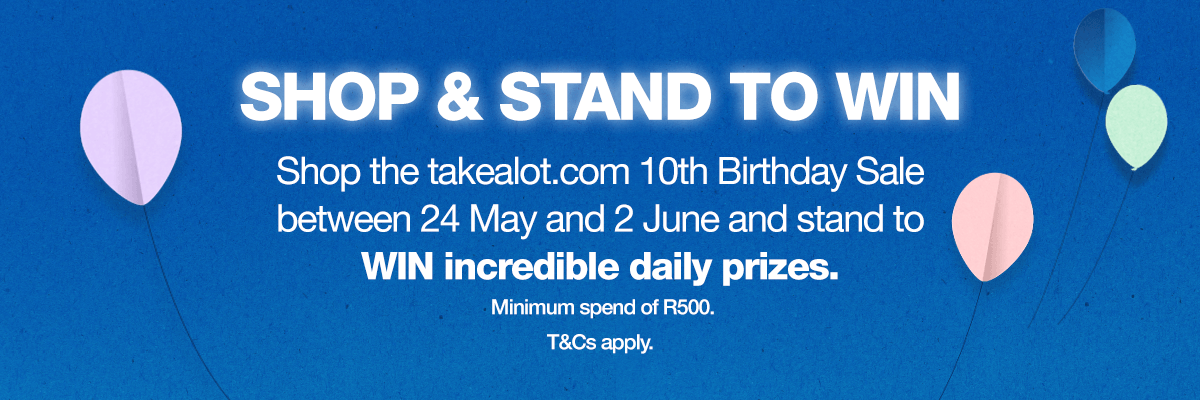 The Takealot.com 10th Birthday Sale: 10 Days. R10 million in Savings Every Day