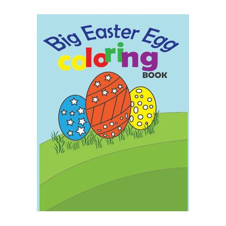 Big Easter Egg Coloring Book: A Collection Of Fun And Easy Happy Easter  Eggs Coloring Pages For Kids Ages 2-6 Buy Online In South Africa  Takealot.com