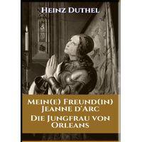 MEIN FREUND JEANNE D'ARC (eBook)