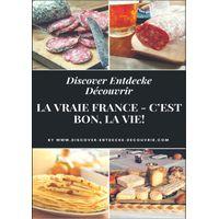 Discover Entdecke Decouvrir La Vraie France - C'est bon, la vie! (eBook)