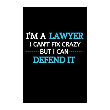 I Am A Lawyer I Can T Fix Crazy But I Can Defend It Lawyer Gifts For Christmas Lawyer Gifts For Office Unique Gift Exchange Idea Buy Online In South
