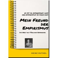 MEIN FREUND DER EMPIRISMUS (eBook)
