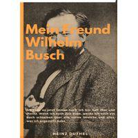 Mein Freund Wilhelm Busch (eBook)