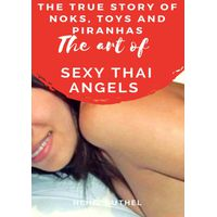 THE ART OF SEXY THAI ANGELS (eBook)