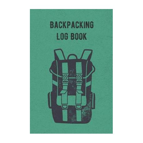 Backpacking Log Book Hiking Journal And Logbook To Write In With Prompts Nice Hiking Gift Trail Log Book Trail Journal That Is Travel S Buy Online In South Africa Takealot Com