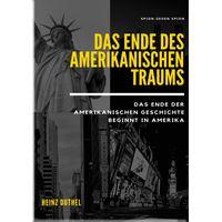 Das Ende des amerikanischen Traums. Spion gegen Spion (eBook)