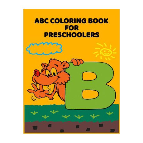 Abc Coloring Book For Preschoolers Abc Letter Coloringt Letters Coloring Book Abc Letter Tracing For Preschoolers For Kids Ages 3 5 A Fun Book To Pr Buy Online In South Africa Takealot Com