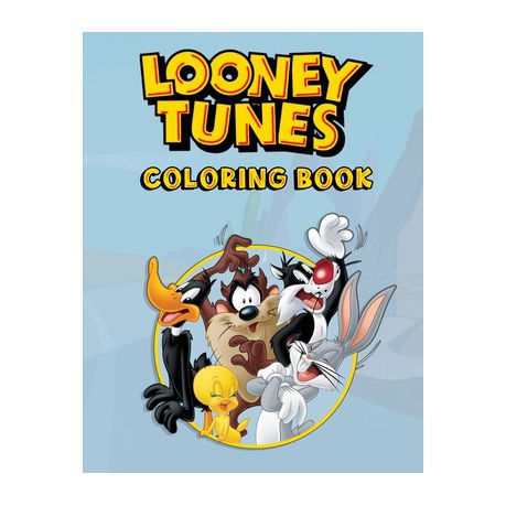 Looney Tunes Coloring Book: Perfect Coloring Book For Kids And Toddlers -  High Quality Image For Kids And Toddlers - Funny Coloring Book Buy Online  In South Africa Takealot.com