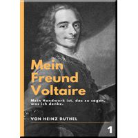 Mein Freund Voltaire (eBook)
