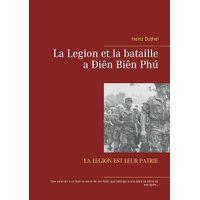 La Legion et la bataille a ?i?n Bi?n Ph?: La Legion Est Leur Patrie