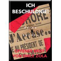 Mein Freund Emile Zola. ICH BESCHULDIGE! OFFENER BRIEF VON EMILE ZOLA (eBook)
