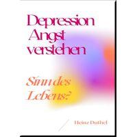 Depression Angst verstehen (eBook)