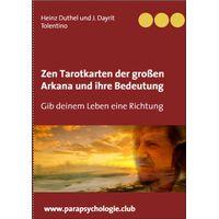 Zen Tarotkarten der groen Arkana und ihre Bedeutung (eBook)