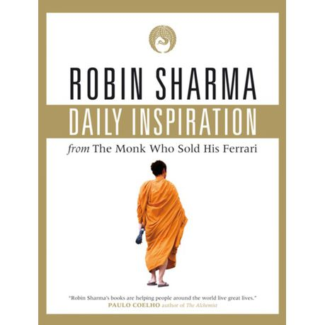 Daily Inspiration From The Monk Who Sold His Ferrari Ebook Buy Online In South Africa Takealot Com