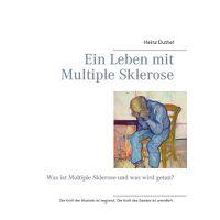 Ein Leben Mit Multiple Sklerose