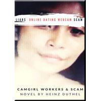 Liars online dating Webcam scam (eBook)