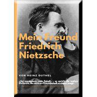 Mein Freund Friedrich Nietzsches. (eBook)