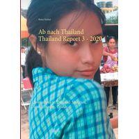 Ab nach Thailand Thailand Report 3. - 2020: Coronavirus in Thailand: Situation, News, Einreise, Urlaub
