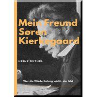 MEIN FREUND SoREN KIERKEGAARD (eBook)