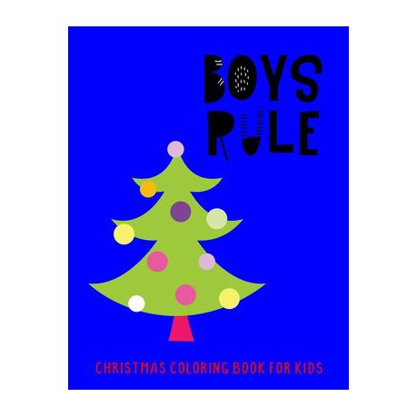 Boys Rule Christmas Coloring Book For Kids Buy Online In South Africa Takealot Com