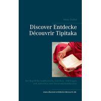 Discover Entdecke D?couvrir Tipitaka