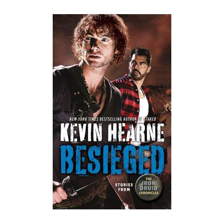 Besieged Stories From The Iron Druid Chronicles Buy Online In South Africa Takealot Com