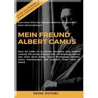 MEIN FREUND ALBERT CAMUS UND DAS MYTHOS VON SISYPHOS (eBook)