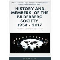 History and Members of the Bilderberg Society 1954 - 2017 - II (eBook)