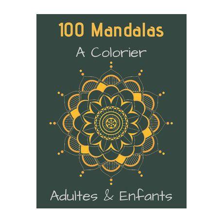 100 Mandalas A Colorier Adultes Enfants Livre Colorier 100 Mandalas Pour 200 Pages Anti Stress Et Relaxant Mandala Coloriage Adulte Manda Buy Online In South Africa Takealot Com