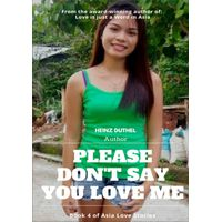 PLEASE DON'T SAY YOU LOVE ME! (eBook)