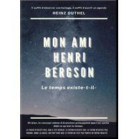 MON AMI HENRI BERGSON (eBook)