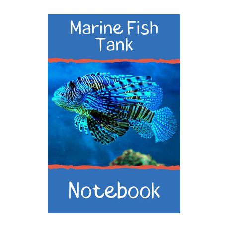 Marine Fish Tank Notebook Customized Marine Aquarium Logging Book Great For Tracking Scheduling Routine Maintenance Including Water Chemistry Buy Online In South Africa Takealot Com