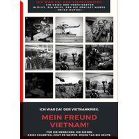 MEIN FREUND VIETNAM - DER VIETNAMKRIEG (eBook)