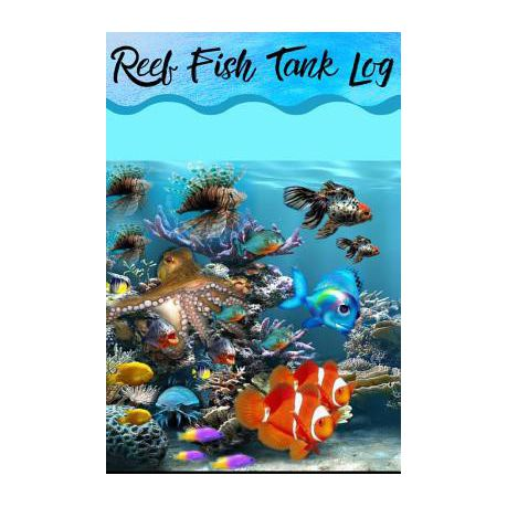 Reef Fish Tank Log Marine Aquarium Hobbyist Record Keeping Book Log Water Chemistry Maintenance And Fish Health Buy Online In South Africa Takealot Com