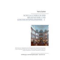 Mein Schulbuch: Einstieg in die Rechts, Ethik und Geschichtsphilosophie - 1 -: Abwehrrechte Anspruchsrechte Kategorisches Imperativ De