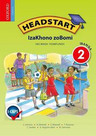 Headstart Izakhono Zobomi IBanga 2 INcwadi yoMfundi CAPS