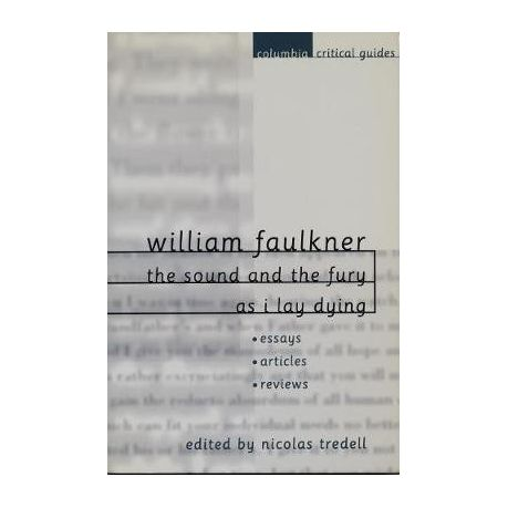 William Faulkner The Sound And The Fury And As I Lay Dying  Buy  William Faulkner The Sound And The Fury And As I Lay Dying Cause And Effect Essay Topics For High School also Custom Powerpoint  Practice Writing Online