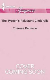 The Tycoon's Reluctant Cinderella