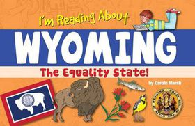 I'm Reading about Wyoming