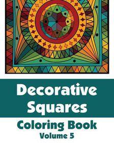 Decorative Squares Coloring Book (Volume 5)