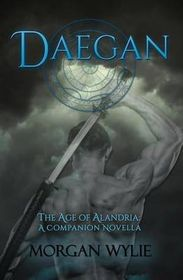 Daegan: The Age of Alandria