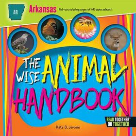 The Wise Animal Handbook Arkansas