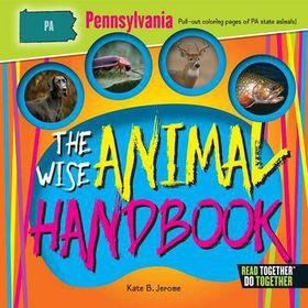 The Wise Animal Handbook Pennsylvania