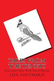 Tales from the Tenets