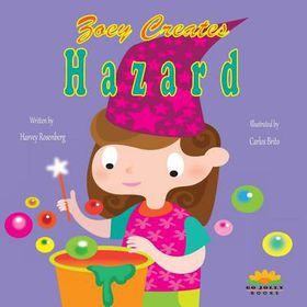 Zoey Creates Hazard
